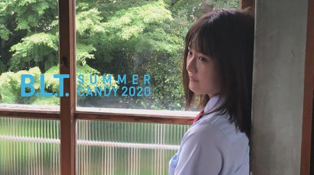 【B.L.T.】B.L.T. SUMMER CANDY 2020 乃木坂46・清宮レイ 撮影メーキング動画