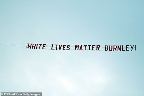 private plane crossed the sky above the stadium just moments after both Burnley and Manchester players took a knee to show their support for the Black Lives Matter